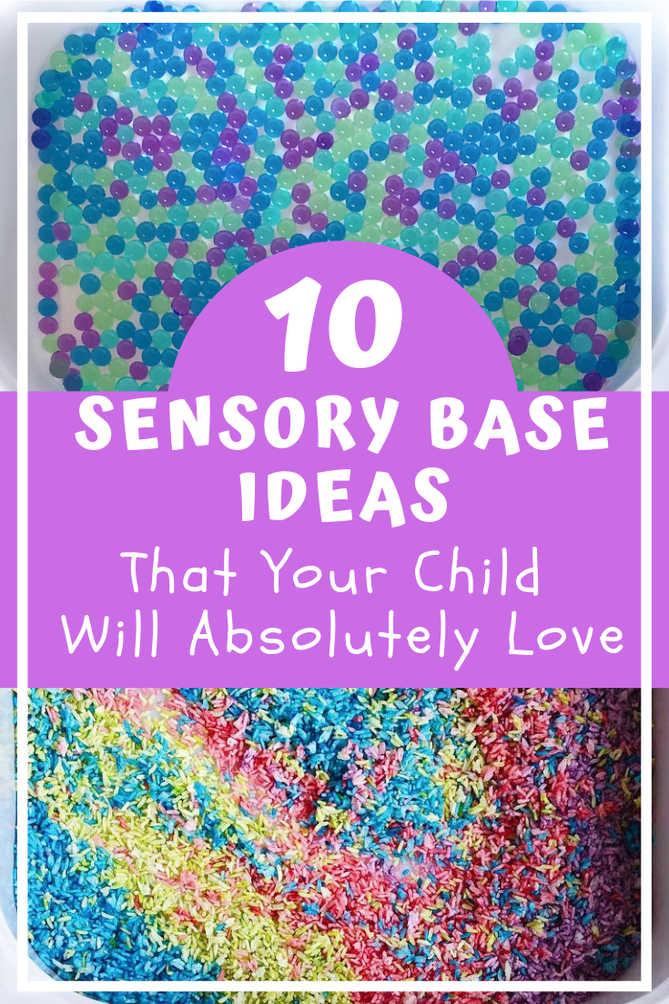 10 Sensory Base Ideas That Your Child Will Love