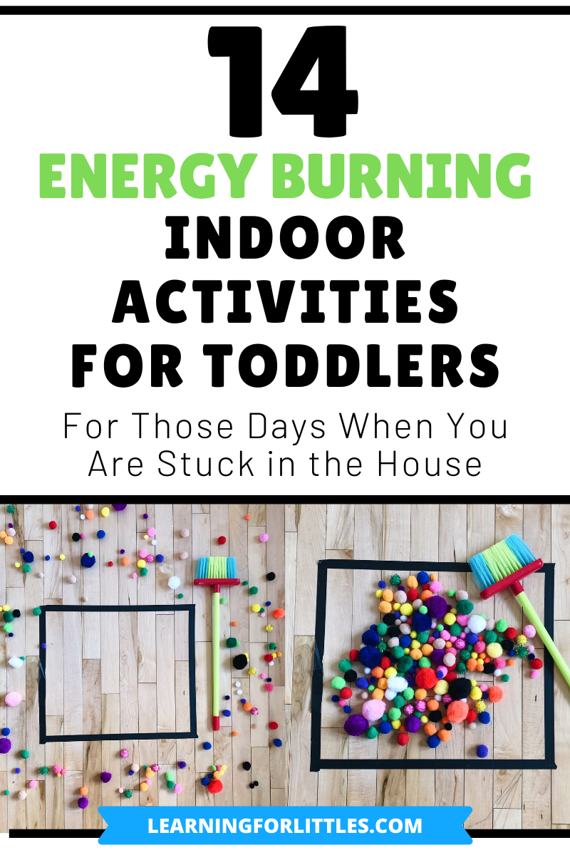 14 Energy Burning Indoor Activities for Toddlers
