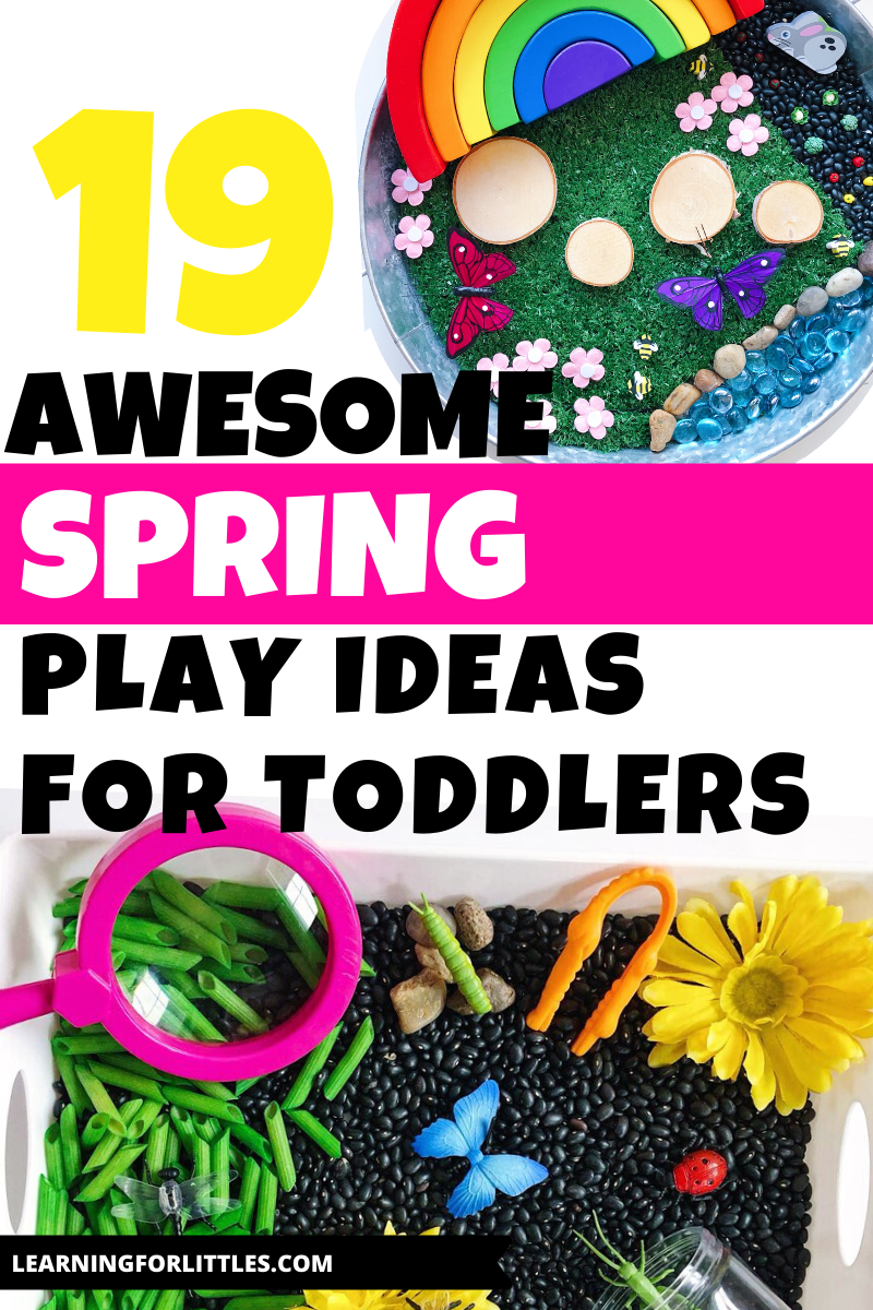 19 Spring Play Ideas for Toddlers