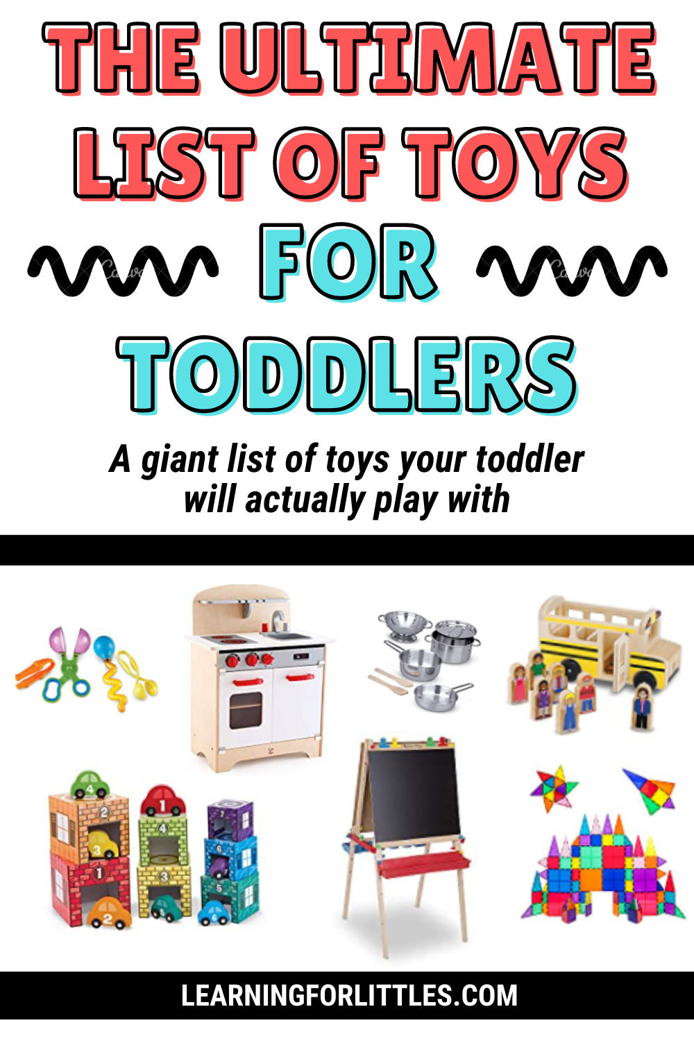 The Best Toys for Toddlers: The Ultimate List