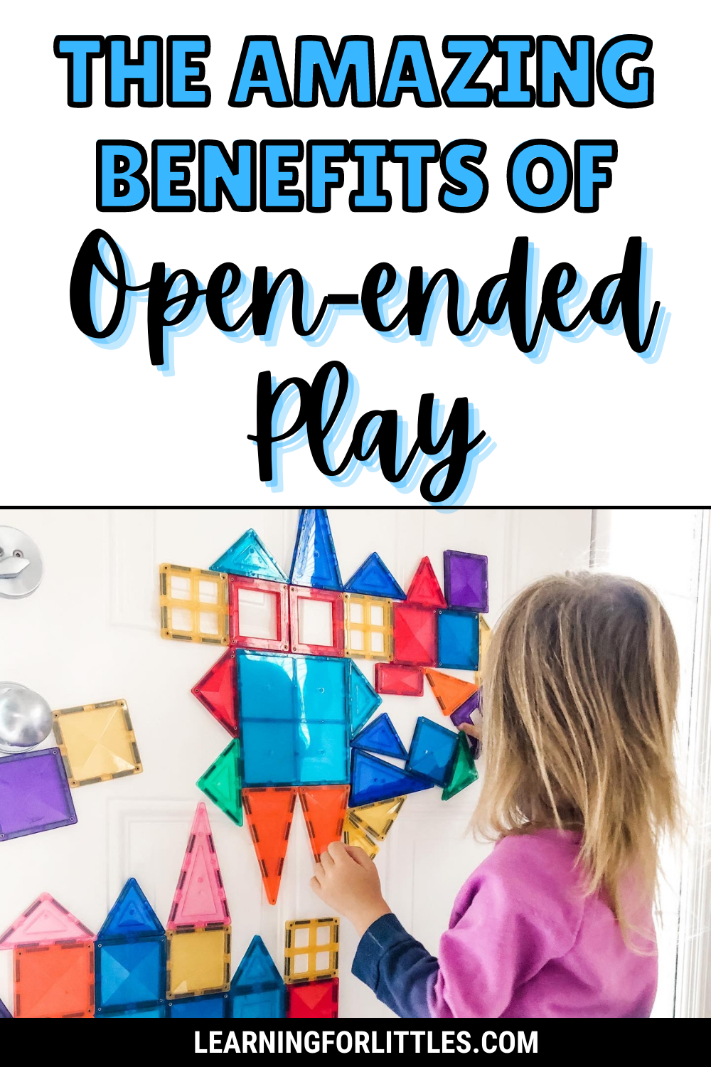 The Benefits of Open-Ended Play for Toddlers