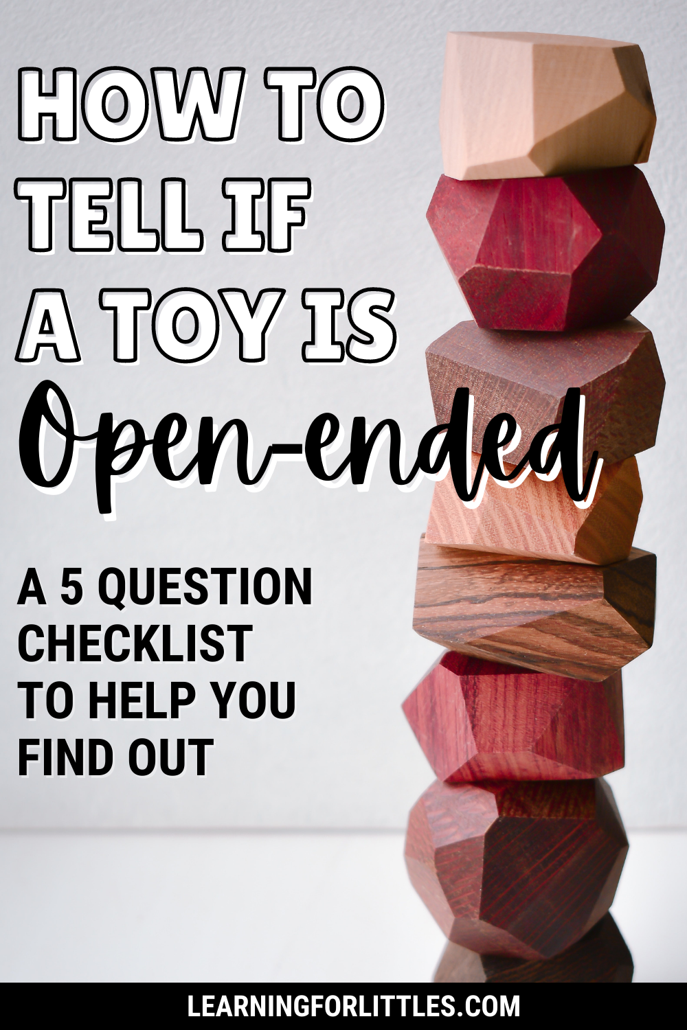 The Ultimate Open-Ended Toy Checklist
