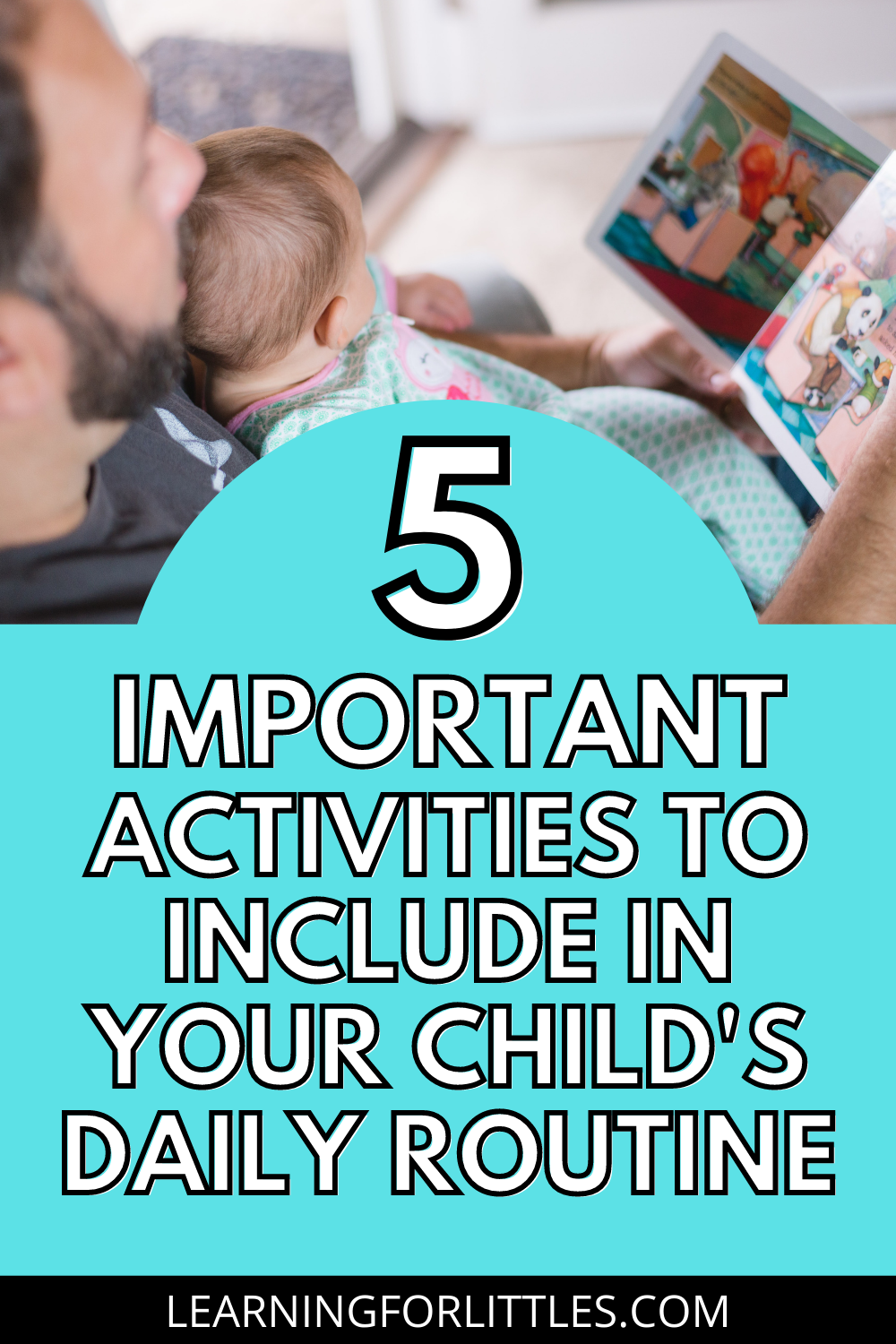 5 Important Activities to Include in Your Child\'s Daily Routine